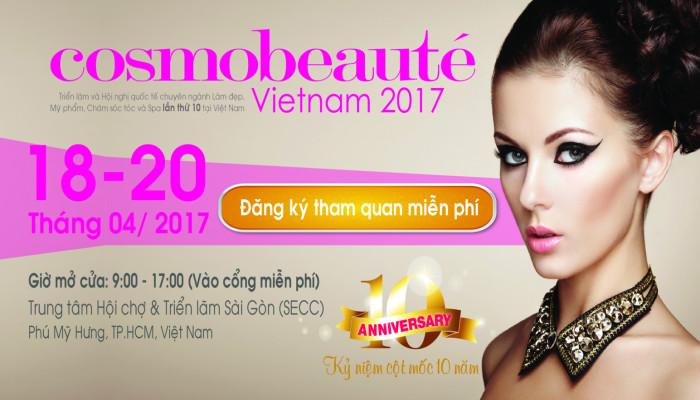 Cosmobeauté VietNam 2017 - hội nhập cùng công nghệ làm đẹp hiện đại