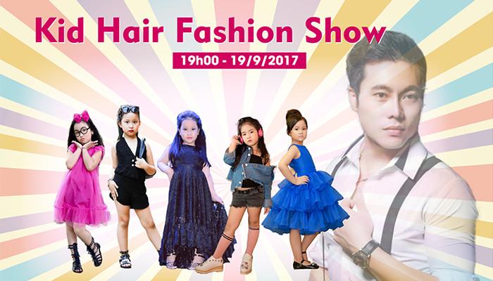"""NTMT Quang Trường: """"Kid Hair Fashion Show thử thách đầy thú vị"""""""