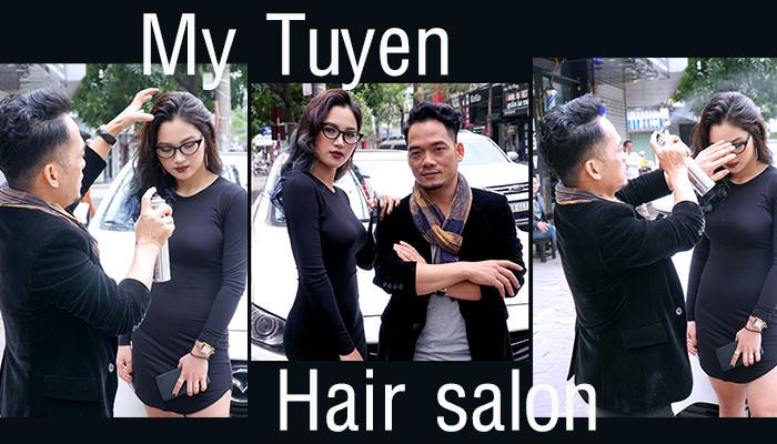 My Tuyến hair salon - nơi tìm về của những tín đồ yêu tóc