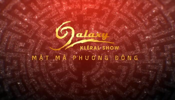 """GALAXY FESTIVAL 2019 - MÃN NHÃN CÙNG """"MẬT MÃ PHƯƠNG ĐÔNG"""""""