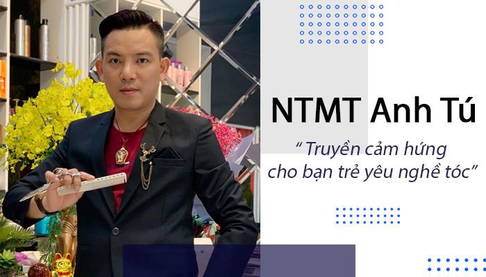 """NTMT Anh Tú """" Truyền cảm hứng cho bạn trẻ yêu nghề tóc"""""""